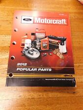 2012 FORD MOTORCRAFT POPULAR PARTS MASTER PARTS CATALOG MANUAL W PART NUMBERS