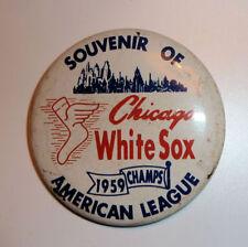 Vintage CHICAGO WHITE SOX 1959 American League Champions PINBACK Original