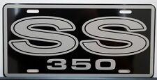 SS 350 SUPER SPORT METAL LICENSE PLATE CAMARO NOVA CHEVELLE EL CAMINO IMPALA