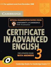 Cambridge CERTIFICATE IN ADVANCED ENGLISH 3 w Answers CAE ESOL Examination @NEW@