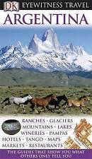 DK Eyewitness Travel Guide: Argentina by Dorling Kindersley Ltd (Paperback, 2010