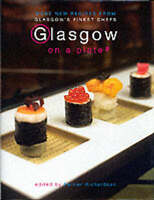 """VERY GOOD"" Glasgow on a Plate 2, Richardson, Ferrier, Book"