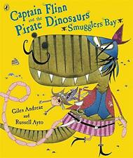 Captain Flinn and the Pirate Dinosaurs - Smugglers Bay! by Giles Andreae | Paper