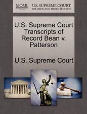 U.S. Supreme Court Transcripts Of Record Bean V. Patterson