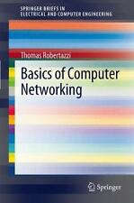 Basics of Computer Networking by Thomas Robertazzi (2011, Paperback)