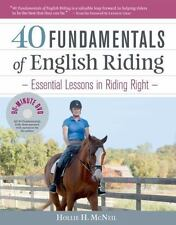 40 Fundamentals of English Riding :  Hollie H. McNeil : New Hardcover with DVD @