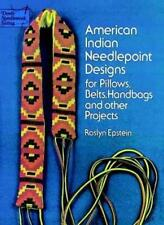 American Indian Needlepoint Designs: for Pillows, Belts, Handbags and other Pro