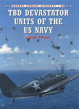 TBD Devastator Units of the US Navy (Osprey Combat Aircraft 20)