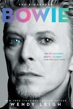 New: Bowie : The Biography by Wendy Leigh (2016, Paperback)