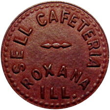 Roxana Illinois Good For Token Sell Cafeteria Rare Unlisted Town