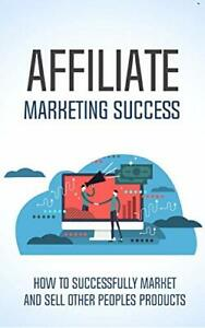 Affiliate Marketing Success | EBOOK | FREE SHIPPING