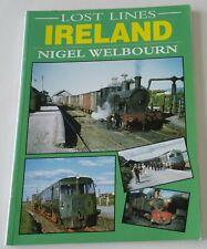 Lost Lines: Ireland - Nigel Welbourn