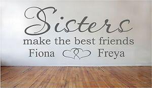 sisters make the best friends personalised girls names design wall art vinyl