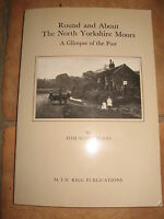 Round And About The North Yorkshire Moors RARE Ltd Ed Signed 1374 of 2000 copies