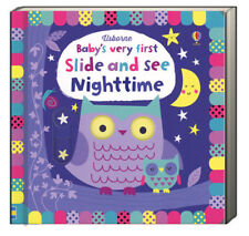 Usborne Baby's Very First Slide and See Nighttime (2018, Board Book)