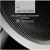 Linn Records - The Super Audio Collection Volume 5 (SACD/CD - plays on all CD pl