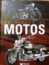 Un siècle de motos, Gilbert Lecat, 2005