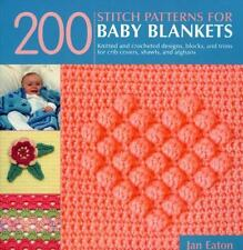 200 Stitch Patterns for Baby Blankets: Knitted and Crocheted Designs, Blocks, an