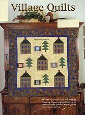 Village Quilts Quilt Pattern Pieced/Paper Pieced DO
