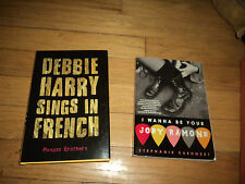 2 Rock Novels Debbie Harry Sings in French AND I Wanna Be Your Joey Ramone
