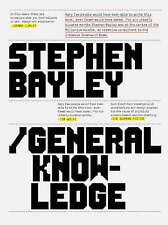 General Knowledge, Stephen Bayley, Excellent