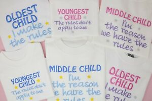 Sibling rules Oldest Middle Youngest big brother sister embroidered t-shirt