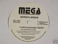 "SEVENTH AVENUE love's gone mad 12"" RECORD 7TH AVE 1985"
