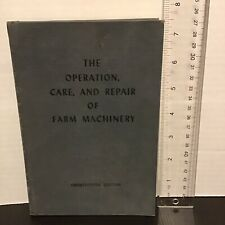 John Deere The Operation, Care, and Repair of Farm Machinery 25th Edition  HC