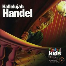Classical Kids - Hallelujah Handel: Classical Kids [New CD]