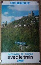 AFFICHE ORIGINALE SNCF ROUERGUE PRENONS LE TRAIN 1977