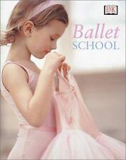 Ballet School Naia Bray-Moffatt, David Handley Hardcover Used - Very Good