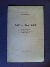 BELLEUDY J - L'art de Jules Chéret. Conférence faite à la Société des Lettres,