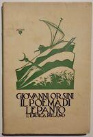 Ordini G. Il Poema di Lepanto l'Eroica Milano 1928 con dedica autografa