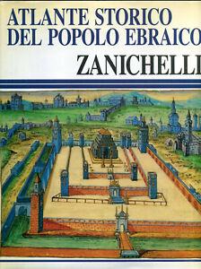 Atlante storico del popolo ebraico - Zanichelli