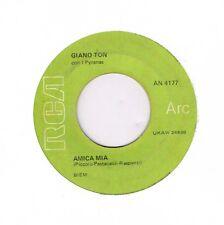 45 giri GIANO TON con I Pyranas - Amica mia  (1969 RCA AN4177)