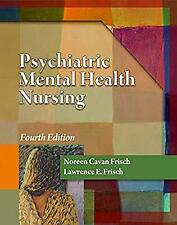 Psychiatric Mental Health Nursing (Frisch, Psychiatric Mental Health Nursing), F
