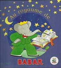AU ROYAUME DE BABAR - HACHETTE JEUNESSE  - 2003