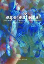 NEW - Supersurfaces 4th print by Vyzoviti, Sophia