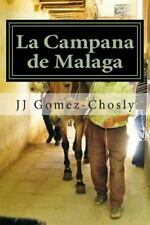 La Campana de Malaga : Málaga, años Sesenta. Cinco Personas Se Reúnen...