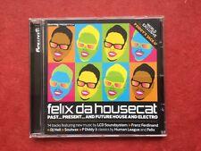 Mixmag CD Felix Da Housecat, Past, Present & Future House & Electro