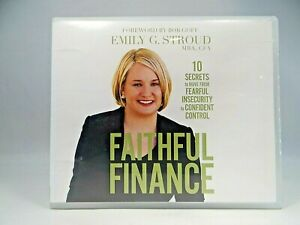 Faithful Finance:10 Secrets to Move from Fearful Insecurity to Confident Control