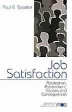 Job Satisfaction: Application, Assessment, Causes, and Consequences Advanced To