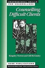 Counselling Difficult Clients (Professional Skills for Counsellors-ExLibrary