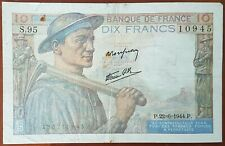 Billet 10 francs MINEUR 22 - 6 - 1944 FRANCE S.95