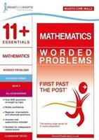11+ Essentials Mathematics: Worded Problems Book 2 (First Past the Post) by Elev