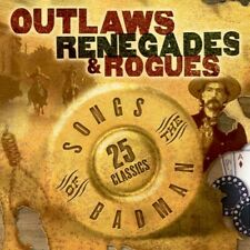 Outlaws Renegades & Rouges: Songs Of The Badman (2004, CD NIEUW)