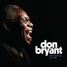 "Don Bryant - ""Don't Give Up on Love"" - Cd - New - Fat Possum - Killer Soul Cd!"