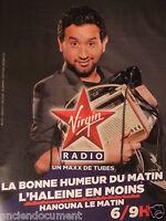 PUBLICITÉ 2011 VIRGIN RADIO HANOUNA LE MATIN MAXX DE TUBES - ADVERTISING