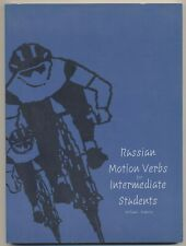 Russian Motion Verbs for Intermediate Students (Yale Language Series) by Mahota