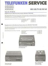 TELEFUNKEN Original Service Manual complemento per VRV 610 TV 60 NV 60